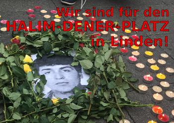Für den Halim-Dener-Platz in Linden!